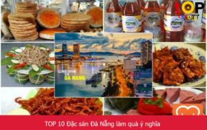 TOP 10 Đặc sản Đà Nẵng làm quà ý nghĩa
