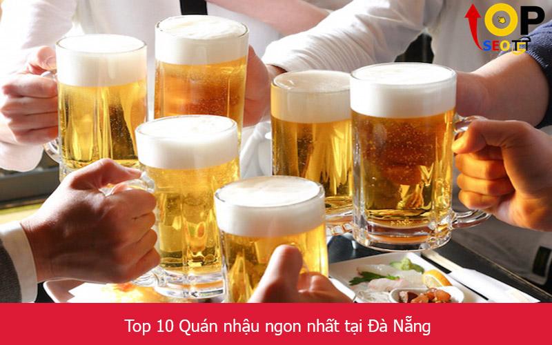 Top 10 Quán nhậu ngon nhất tại Đà Nẵng