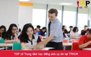 TOP 10 Trung tâm học tiếng anh uy tín tại TPHCM