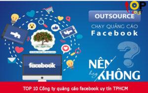 TOP 10 Công ty quảng cáo facebook uy tín TPHCM