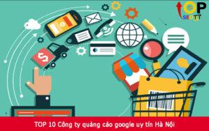 TOP 10 Công ty quảng cáo google uy tín Hà Nội
