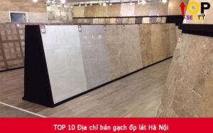 TOP 10 Địa chỉ bán gạch ốp lát Hà Nội