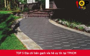 TOP 5 Địa chỉ bán gạch vỉa hè uy tín tại TPHCM
