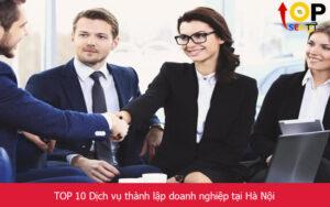 TOP 10 Dịch vụ thành lập doanh nghiệp tại Hà Nội