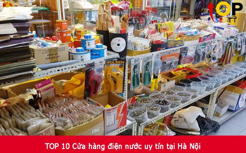 TOP 10 Cửa hàng điện nước uy tín tại Hà Nội