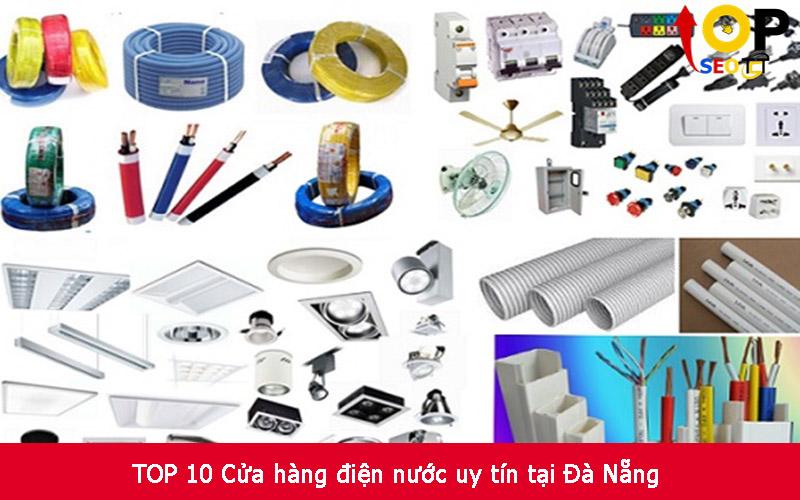 TOP 10 Cửa hàng điện nước uy tín tại Đà Nẵng