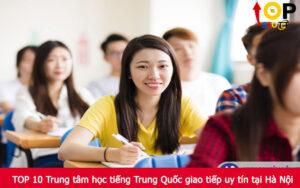 TOP 10 Trung tâm học tiếng Trung Quốc giao tiếp uy tín tại Hà Nội