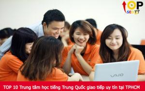 TOP 10 Trung tâm học tiếng Trung Quốc giao tiếp uy tín tại TPHCM